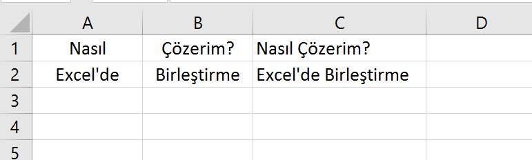 Excel'de 2 Hücreyi Nasıl Birleştiririz?